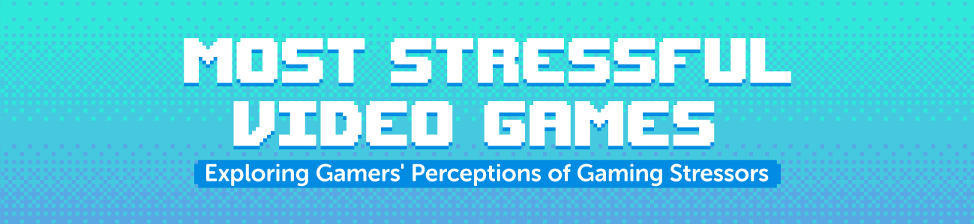 Most Stressful Video Games